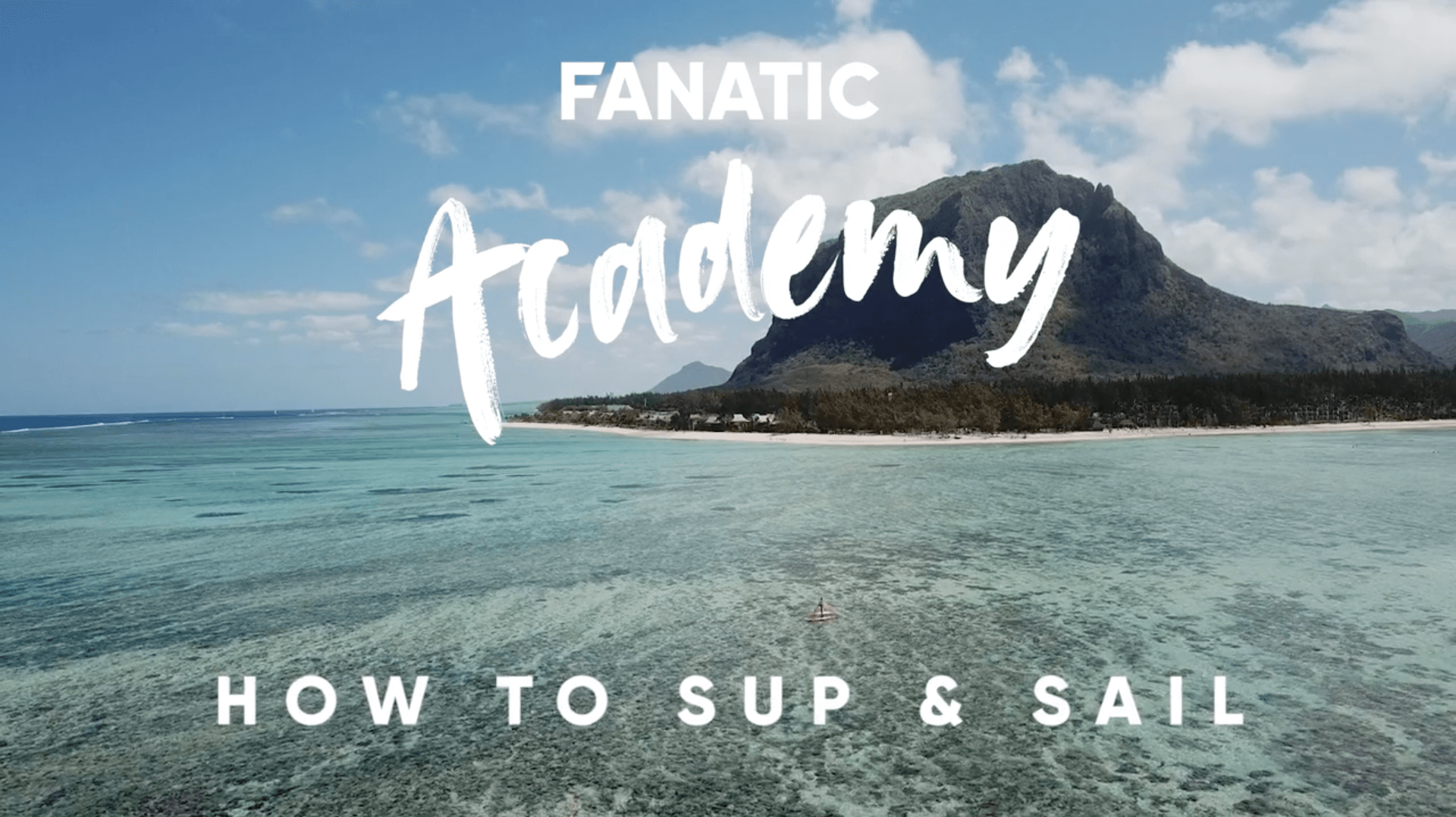 Fanatic SUP Academy - SUP & Sail