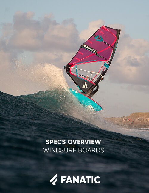 FANATIC SPECS OVERVIEW / WINDSURF BOARDS