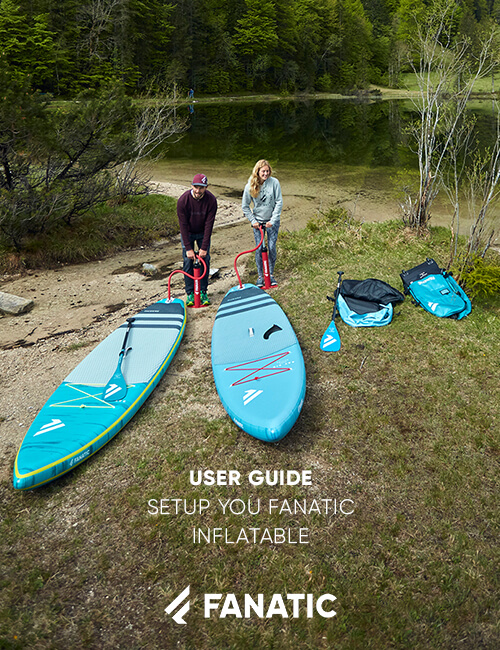 FANATIC USER GUIDE / HOW TO SETUP YOUR FANATIC INFLATABLE