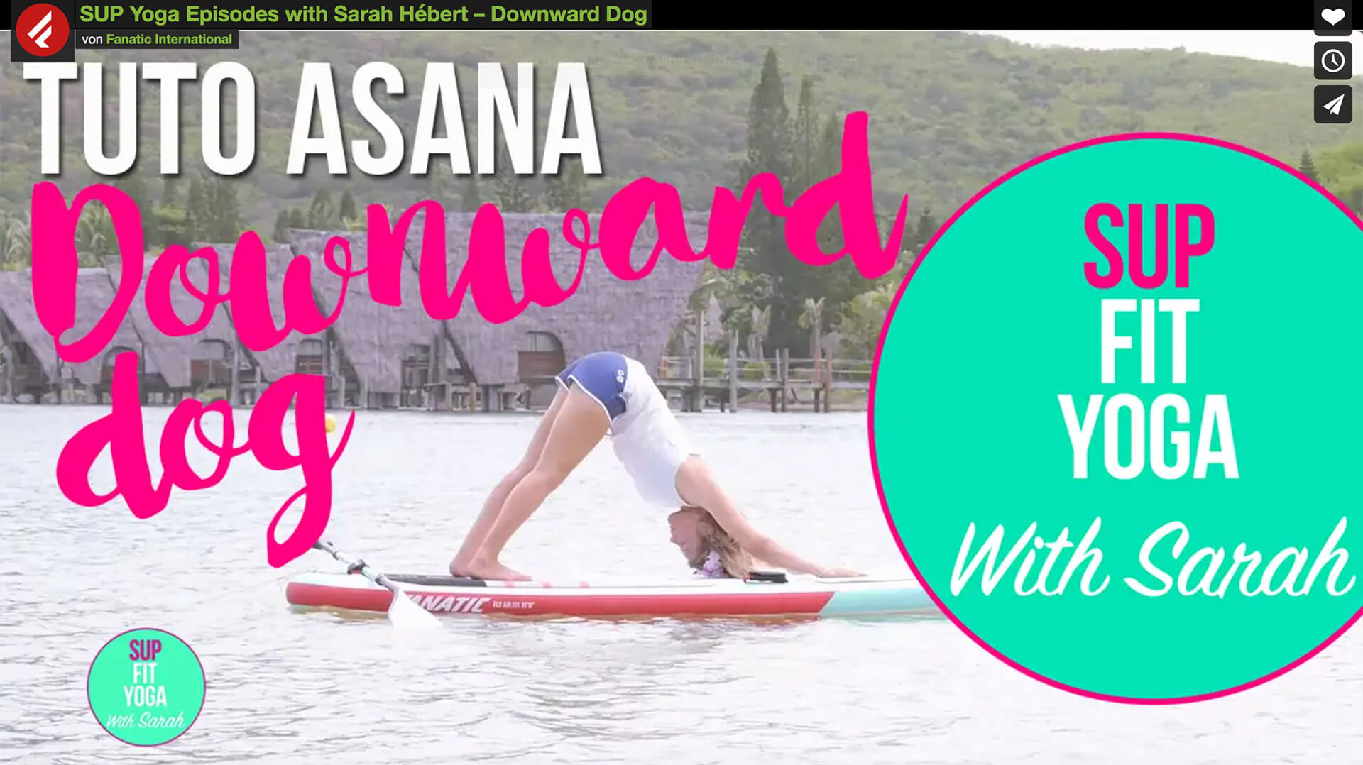Fanatic SUP Yoga with Sarah Part 3
