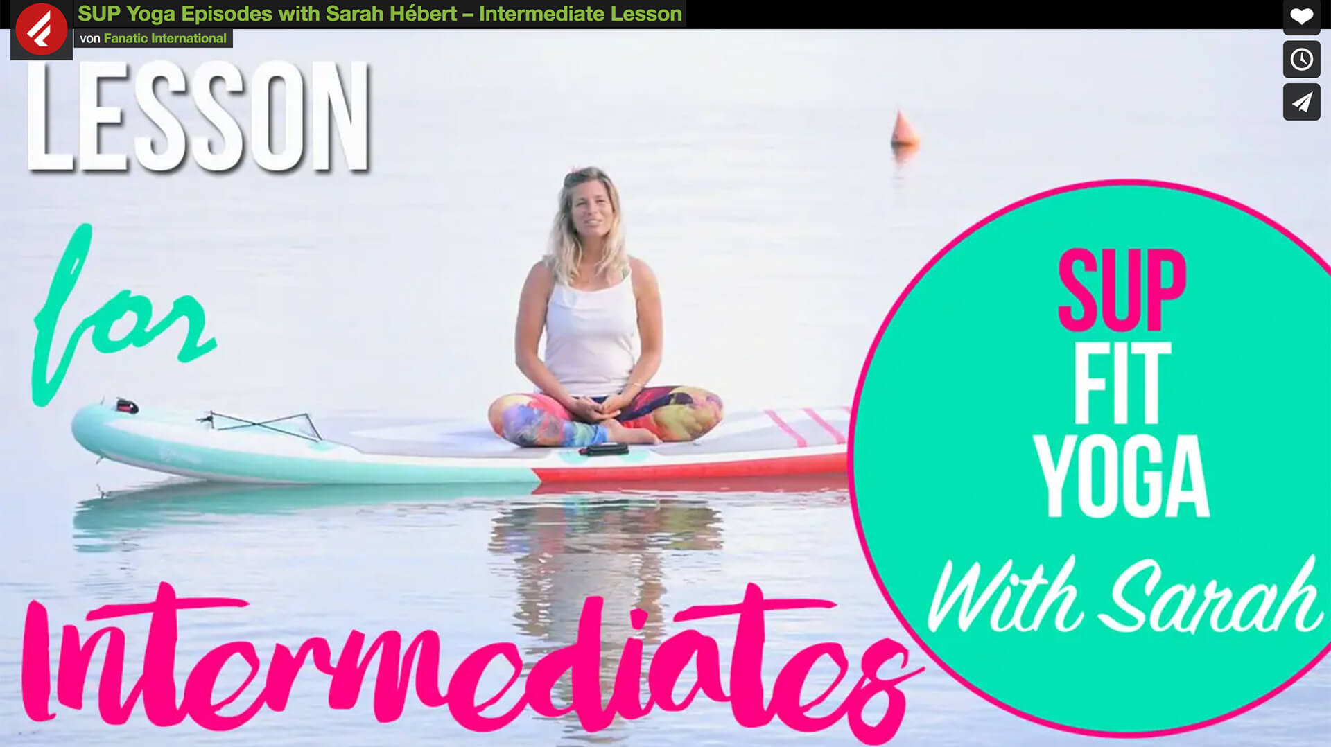 Fanatic SUP Yoga with Sarah Part 5